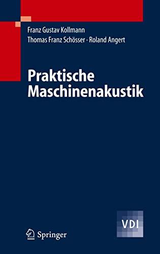 Praktische Maschinenakustik (VDI-Buch)