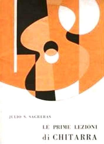 Julio Sagreras-Le Prime Lezioni Di Chitarra