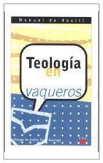 Teología en vaqueros: 50 (GP Actualidad)