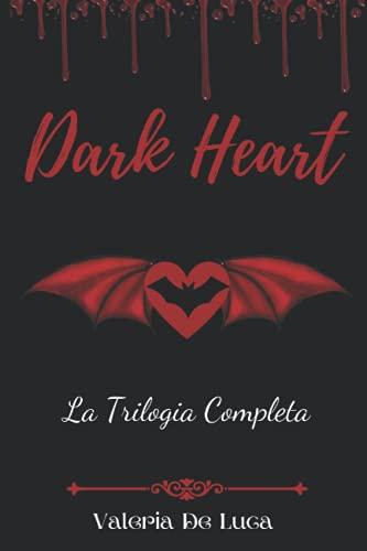 Dark Heart: (Trilogia Completa)