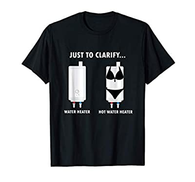 Funny Plumber Hot Water Heater Plumbing Dad Joke T-Shirt