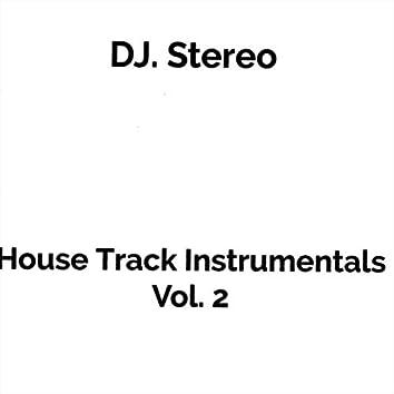 House Track Instrumentals, Vol. 2