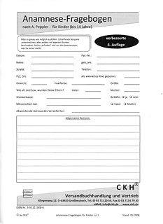 Anamnese-Fragebogen der Kreativen Homöopathie nach Antonie Peppler für Erwachsene