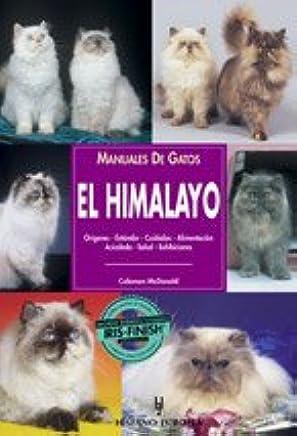 El himalayo / Himalayan cat (Manuales De Gatos) (Spanish Edition) (Spanish) Paperback – June 30, 2001