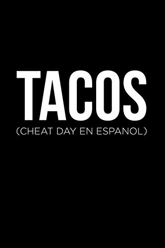 Tacos Cheat Day: Blank Lined Journal