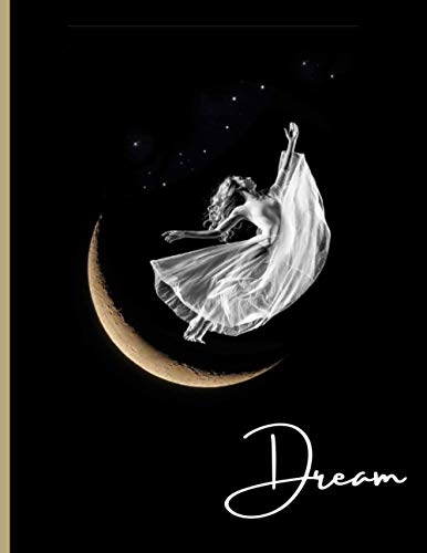 Dream Dancer: 8.5x11 Lined Notebook, 120 pages: Ballet, Contemporary or Modern Dance dream journal.