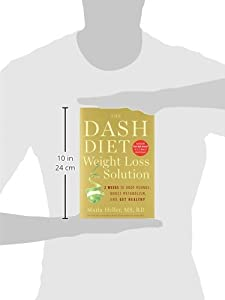 The Dash Diet Weight Loss Solution: 2 Weeks to Drop Pounds, Boost Metabolism, and Get Healthy #1