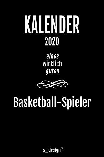 Kalender 2020 für Basketball-Spieler: Wochenplaner / Tagebuch / Journal für das ganze Jahr: Platz für Notizen, Planung / Planungen / Planer, Erinnerungen und Sprüche