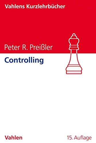 Controlling (Vahlens Kurzlehrbücher)