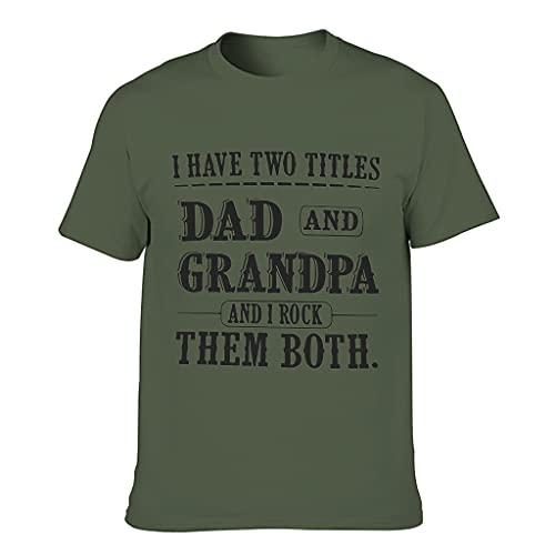 Camiseta para hombre con texto en inglés 'I Have Two Titles Dad and Grandpa'