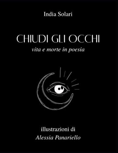 Chiudi gli occhi: vita e morte in poesia