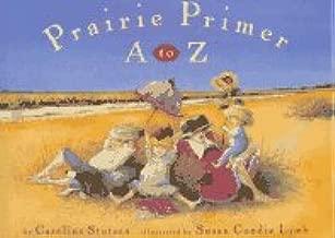 Prairie Primer: A to Z