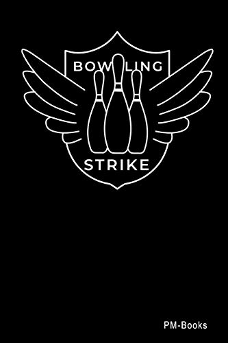 Bowling Strike: Blanko A5 Notizbuch oder Heft für Schüler, Studenten und Erwachsene (Logos und Designs, Band 408)