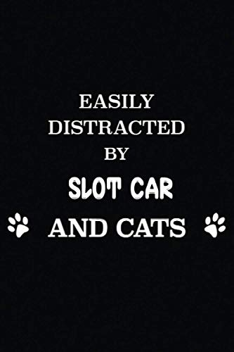 EASILY DISTRACTED BY SLOT CAR AND CATS: Funny journal gift idea for...
