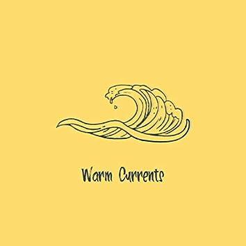 Warm Currents