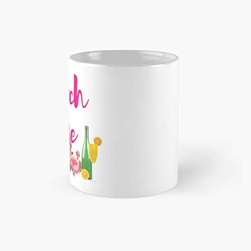 Brunch Time Classic Mug - Unique Gift Ideas For Her From Daughter Or Son Cool Novelty Cups 11 Oz.