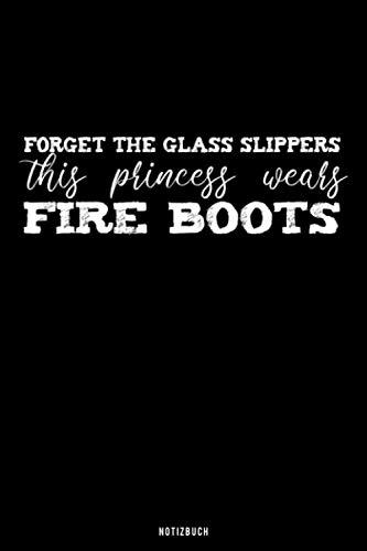 "Notizbuch ""Forget Glass Slippers This Princess Wears Fire Boots"": Punktraster I A5 I Feuerwehrfrau I gläserner Schuh I Heldin I Märchen I Prinzessin"