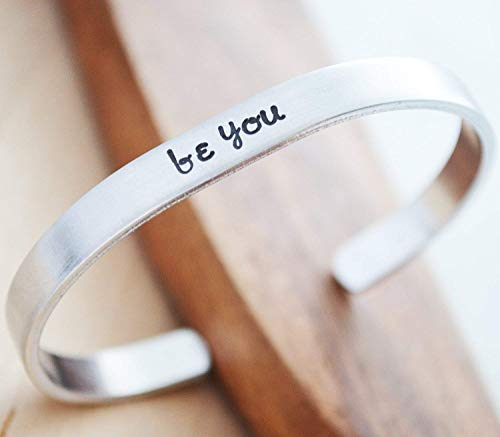 Be You Hand Stamped Silver Cuff Bracelet for Women Inspirational Gifts Best Friends Teen Girls LGBT