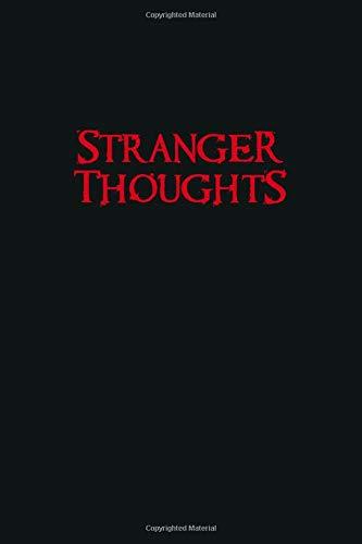 Stranger Thoughts: Stranger Things Inspired Notebook, Journa