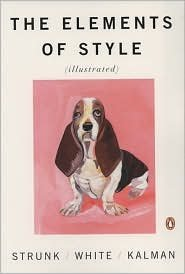 [The Elements of Style [Illustrated]] [By: Strunk Jr.,...