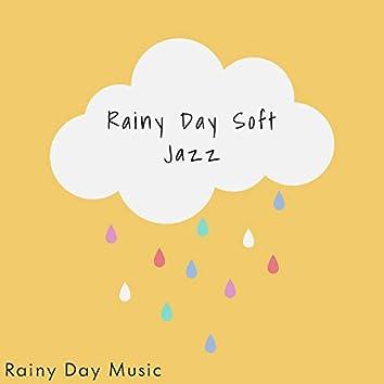 Rainy Day Soft Jazz