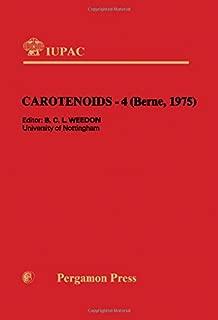 Carotenoids--4: Main lectures presented at the fourth International Symposium on Carotenoids, Berne, Switzerland, 25-29 August 1975 (IUPAC Publications)
