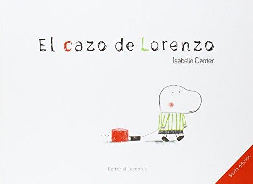 El cazo de Lorenzo (Albumes Ilustrados)