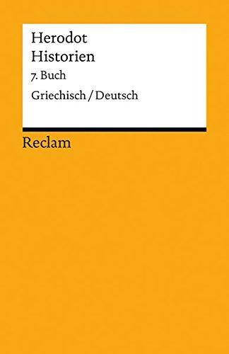 Historien. 7. Buch: Griechisch/Deutsch (Reclams Universal-Bibliothek)
