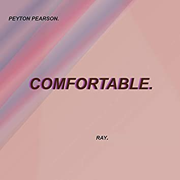 Comfortable (feat. Ray)