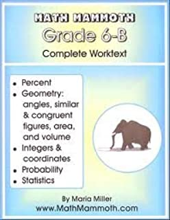 Math Mammoth Grade 6-B (Complete Worktext Answer Key) 2nd Edition