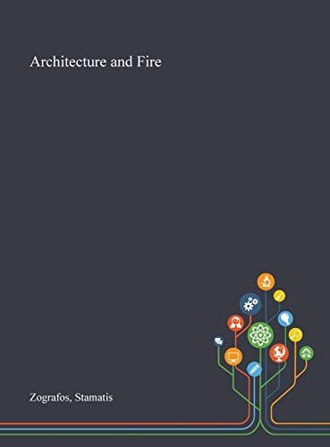 Compare Textbook Prices for Architecture and Fire  ISBN 9781013293276 by Zografos, Stamatis