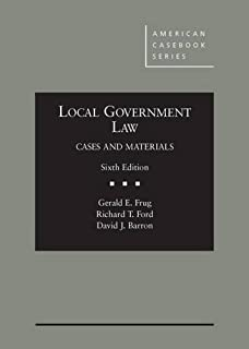 Local Government Law, Cases and Materials, 6th