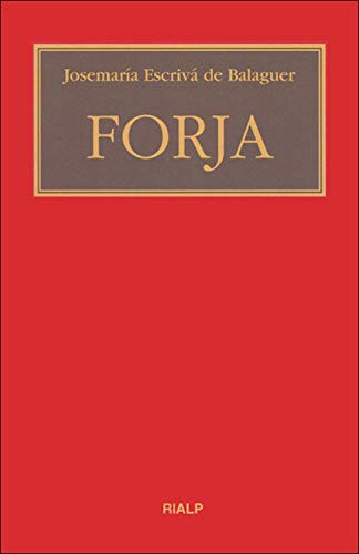 Forja (Libros de Josemaría Escrivá de Balaguer) (Spanish Edition)