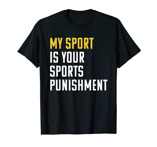 My Sport Is Your Casishment - Camiseta para amantes de running Hardcore Camiseta