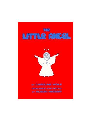 Caroline Hoile: The Little Angel (Teacher's Book). Für Klavier, Gesang & Gitarre(mit Akkordsymbolen)