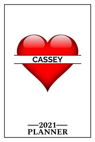 Cassey: 2021 Handy Planner - Red Heart - I Love - Personalized Name Organizer - Plan, Set Goals & Get Stuff Done - Calendar & Schedule Agenda - Design With The Name (6x9, 175 Pages)