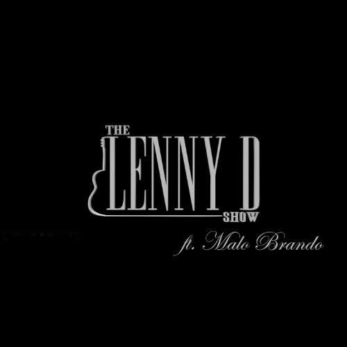 The Lenny D Show feat. Malo Brando feat. Malo Brando