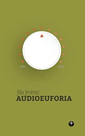 Audioeuforia (Segunda edicion) (Selecciona Tu Portda) (Volume 3) (Spanish Edition): 9781519283955: Communication Books @ Amazon.com