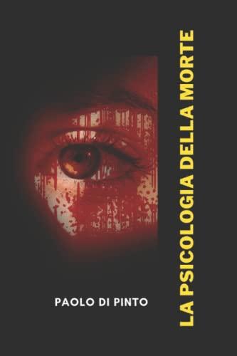 LA PSICOLOGIA DELLA MORTE
