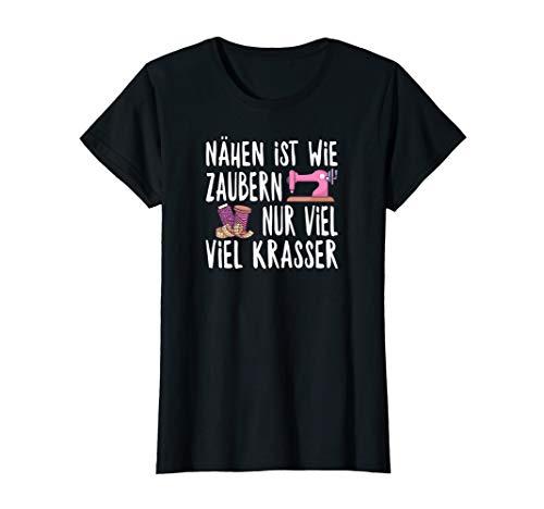 Damen Nähmaschine Schneiderin Nähen Ist Wie Zaubern Spruch T-Shirt