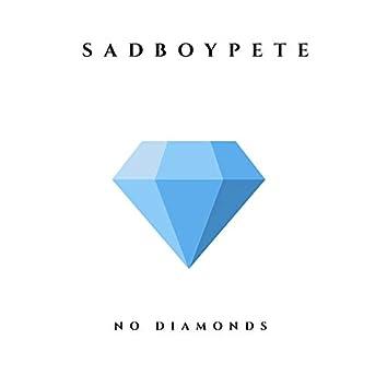 No Diamonds