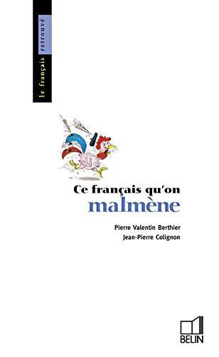 Ce français qu'on malmène