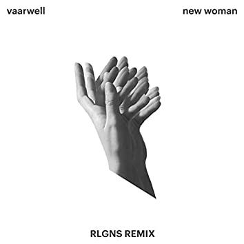 New Woman (RLGNS Remix)