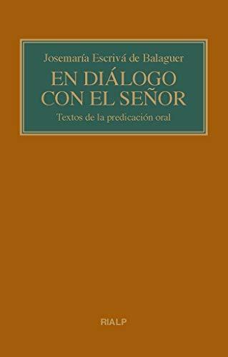 En Dialogo con El Seᆬor. (bolsillo, RUST: Textos de la predicación oral (Libros de Josemaría Escrivá de Balaguer)