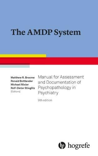 The AMDP System: Manual for Assessment and Documentation of Psychopathology in Psychiatry