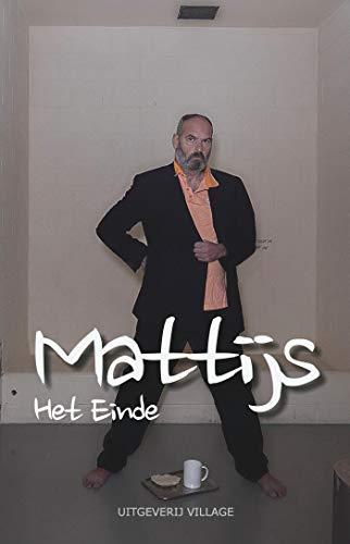 Mattijs (Dutch Edition)