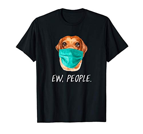 Perro GOLDEN RETRIEVER con mascarilla Ew, People Camiseta