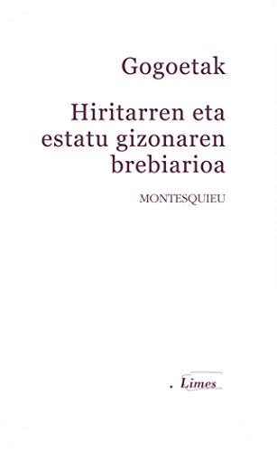 Gogoetak ; Hiritarren eta estatu gizonaren brebiarioa (Limes, Band 22)
