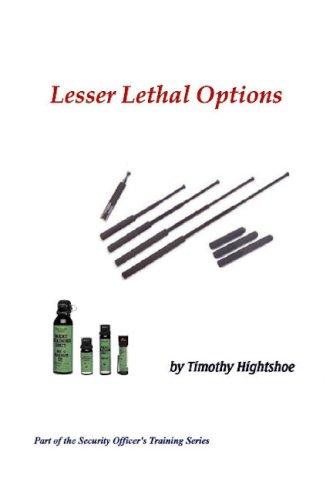 Lesser Lethal Options