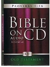Bible On Audio Volume 40: Proverbs 1-16 Old Testament